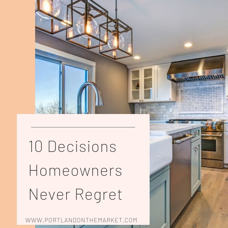 10-Decisions-Homeowners-Never-Regret