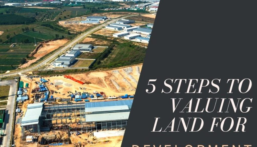5-Steps-to-Valuing-Land-for-Development