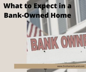 What to Expect in a Bank Owned Home