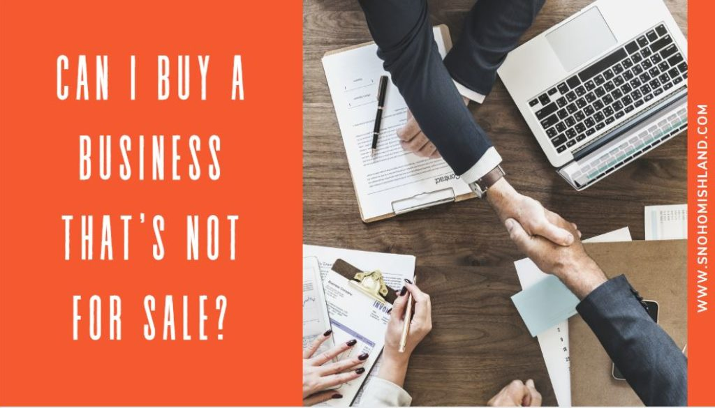 Can I Buy a Business That's Not for Sale?
