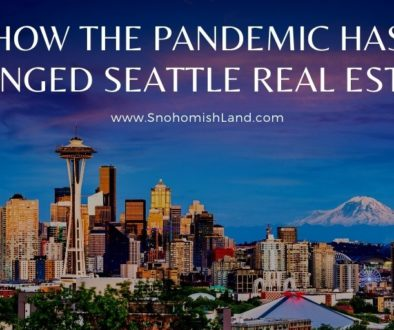 How the Pandemic Has Changed Seattle Real Estate