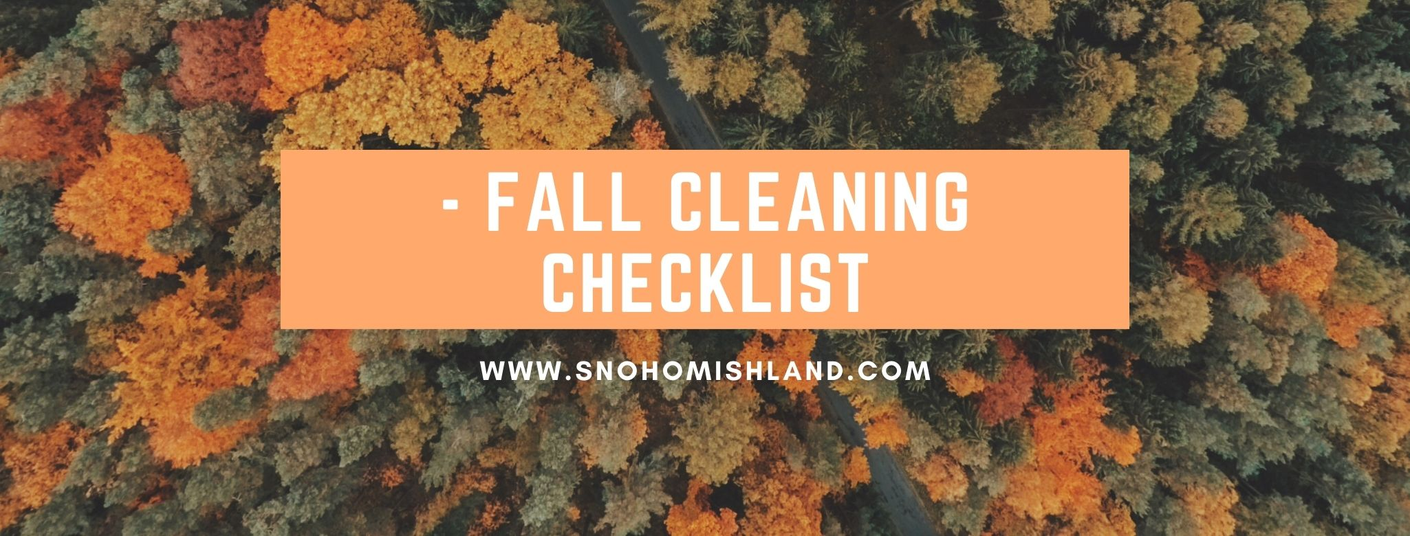 - Fall Cleaning Checklist