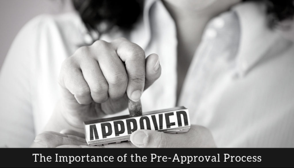Why You Need to Be Pre-Approved Before Looking at Home