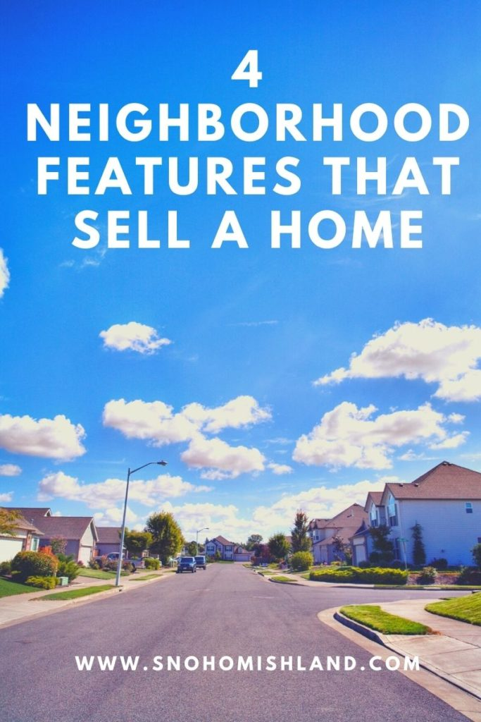 4 Neighborhood Features That Sell a Home